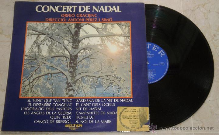 CONCERT DE NADAL - ORFEO GRACIENC - ANTONI PEREZ - LP - BELTER 1974 SPAIN PROMO(Música - Discos - LP Vinilo - Clásica, Ópera, Zarzuela y Marchas)