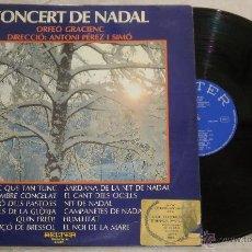 Discos de vinilo: CONCERT DE NADAL - ORFEO GRACIENC - ANTONI PEREZ - LP - BELTER 1974 SPAIN PROMO. Lote 52320786