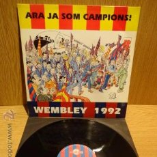 Discos de vinilo: ARA JA SOM CAMPIONS. WEMBLEY 1992. MAXI SINGLE / DIGIMUSIC -1992. VINILO DE LUJO ***/****. Lote 52321285