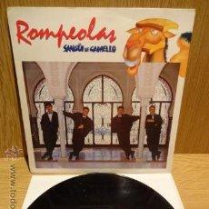 Discos de vinilo: ROMPEOLAS. SANGÜI DE CAMELLO. LP / FONOMUSIC - 1991. CALIDAD LUJO. ****/****. Lote 52321372