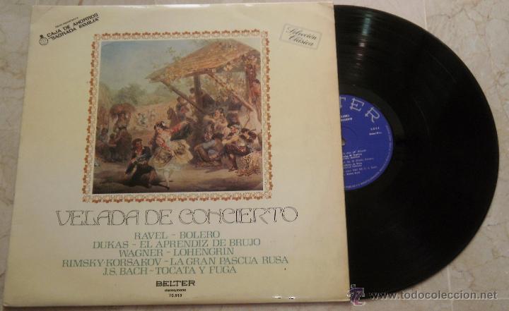 VELADA DE CONCIERTO - CAJA AHORROS DEL PENEDES - LP BELTER 1975 - ESPAÑA(Música - Discos - LP Vinilo - Clásica, Ópera, Zarzuela y Marchas)