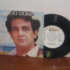 Discos de vinilo: PLÁCIDO DOMINGO (LOS TRES TENORES) 7´´ MEGA RARO PROMO WHITE LABEL ESPAÑA 1983. Lote 52322292