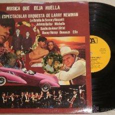 Discos de vinilo: MÚSICA QUE DEJA HUELLA. ORQUESTA DE LARRY NEWMAN - LP CAJA DE AHORRO DE BARCELONA 1977. Lote 52322431