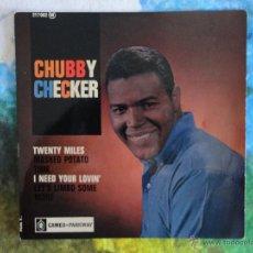 Discos de vinilo: CHUBBY CHECKER - TWENTY MILES + 3 CANCIONES // EP // MADE IN FRANCE // 1963 // COMO NUEVO. Lote 58503104