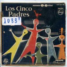 Discos de vinilo: LOS CINCO PADRES / LA DANZA / DINAH / EL HOMBRE QUE AMO + 1 (EP 1958). Lote 52325917