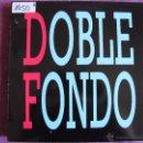Discos de vinilo: LP - DOBLE FONDO - SAME (SPAIN, CASKABEL RECORDS 1988). Lote 52329118