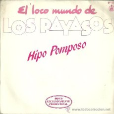 Discos de vinilo: LOS PAYASOS SINGLE SELLO HISPAVOX AÑO 1982 EDITADO EN ESPAÑA CARA B: RAP DEL TUTTI FRUTTI, PROMOCION. Lote 52332674