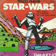 Discos de vinilo: GALAXY 42 SINGLE SELLO ZAFIRO AÑO 1977 DEL FILM STAR WARS EDITADO EN ESPAÑA. Lote 52332709