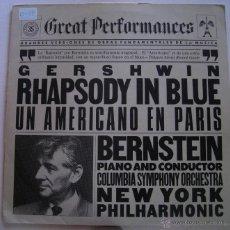 Discos de vinilo: GREAT PERFORMANCES 35 - GERSHWIN - RAPSODY IN BLUE / UN AMERICANO EN PARÍS. Lote 52333242