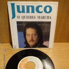 Discos de vinilo: JUNCO. SI QUIERES MARCHA. SG / HORUS - 1991. CALIDAD LUJO ****/****. Lote 52344323