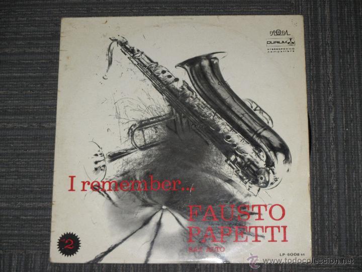 FAUSTO PAPETTI - I REMEMBER Nº 2 - PALOBAL DURIUM - SPAIN - 1971 - IBL (Música - Discos - LP Vinilo - Orquestas)