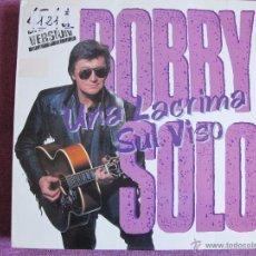 Discos de vinilo: MAXI - BOBBY SOLO - UNA LACRIMA SUL VISO / IN LOVE WITH ME (SPAIN, DISCOS PERFIL 1991). Lote 52370080