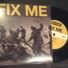 Discos de vinilo: SINGLE EP VINILO FIX ME HARDCORE PUNK. Lote 52375584