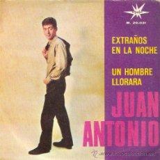 Discos de vinilo: SINGLE JUAN ANTONIO EXTRAÑOS EN LA NOCHE EDITADO POR MARLEX 1966 . Lote 52391739