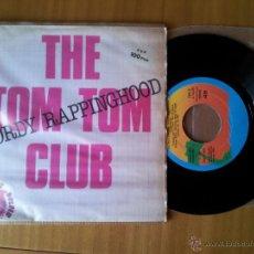 Discos de vinilo: THE TOM TOM CLUB - TALKING HEADS - WORDY RAPPINGHOOD - SINGLE ESPAÑOL DE VINILO. Lote 52393344