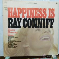 Discos de vinilo: RAY CONNIFF -HAPPINESS IS -. Lote 52402544