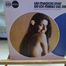 Discos de vinilo: FRANK CHADERFIELD Y ORQUESTA -LAS MAGICAS ISLAS DE LOS MARES DEL SUR -. Lote 52402734