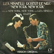 Discos de vinilo: LIZA MINNELLI SINGLE SELLO UNITED ARTIST AÑO 1977 EDITADO EN ESPAÑA DEL FILM NEW YORK, NEW YORK . Lote 52404986