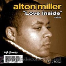 Discos de vinilo: ALTON MILLER - LOVE INSIDE. Lote 52407278