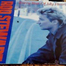 Discos de vinilo: ROD STEWART : EVERY BEAT OF MI HEART / TROUBLE - VG+ SINGLE. Lote 37106573