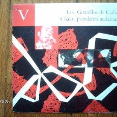 Discos de vinilo: LOS GITANILLOS DE CADIZ - CHANTS POPULAIRES ANDALOUS - EDICIÓN FRANCESA DISCO DE 25 CMS. Lote 52410802