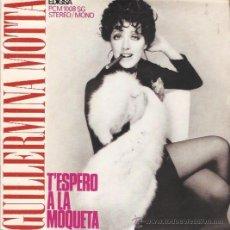 Discos de vinilo: EP GULLEMINA MOTTA - T'ESPERO A LA MOQUETA. Lote 52415089