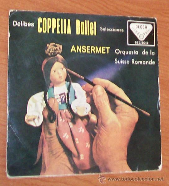 LEO DELIBES -EP VINILO 7``- COPELIA BALLET, ORQUESTRA DE LA SUISSE ROMANDE (Música - Discos - Singles Vinilo - Clásica, Ópera, Zarzuela y Marchas)