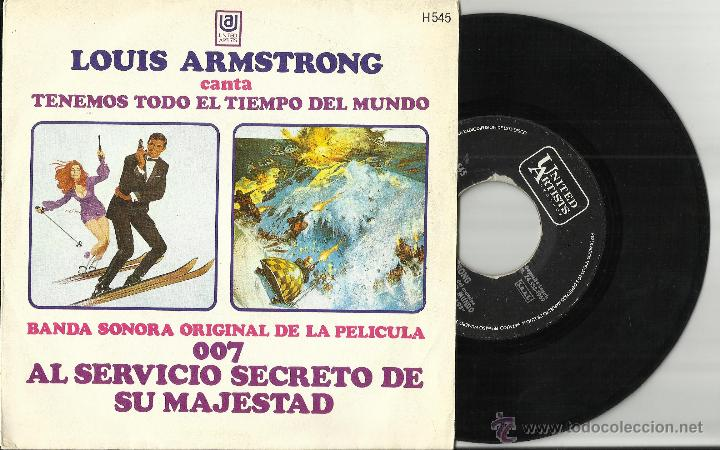 LOUIS ARMSTRONG SINGLE TENEMOS TODO EL TIEMPO DEL MUNDO B.S.O. 007 AL SERVICIO SECRETO DE SU MAJESTA (Música - Discos - Singles Vinilo - Bandas Sonoras y Actores)