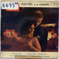 Discos de vinilo: DAN HILL / ALABAMA / MACK EL NAVAJA + 2 (EP 1962). Lote 52438561