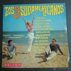 Discos de vinilo: LOS 3 SUDAMERICANOS. LOS TRES SUDAMERICANOS. LP. VINILO. LA CHEVECHA. Lote 52443489