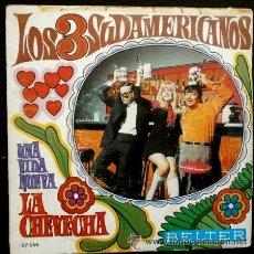 Discos de vinilo: 'LA CHEVECHA', DE LOS 3 SUDAMERICANOS. SINGLE VINILO. AÑO 1969.. Lote 52446438