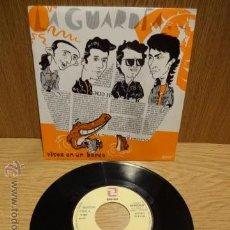 Discos de vinilo: LA GUARDIA. VIVES EN UN BARCO. SG-PROMO / ZAFIRO - 1992. / CALIDAD LUJO. ****/****. Lote 52446497