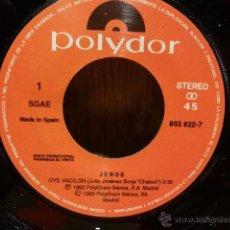 Discos de vinilo: JEROS. OYE VACILÓN. SG-PROMO / POLYDOR - 1992 / FUNDA NEUTRA / CALIDAD LUJO ****/****. Lote 52457292
