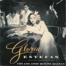 Discos de vinilo: GLORIA ESTEFAN - CON LOS AÑOS QUE ME QUEDAN - SINGLE PROMOCIONAL. Lote 52458955