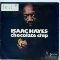 Dischi in vinile: ISAAC HAYES / CHOCOLATE CHIP / INSTRUMENTAL (SINGLE 1976). Lote 52459272