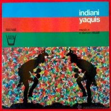 Discos de vinilo: INDIANI YAQUIS - MUSICA E DANZE RITUALI (LP) ARION 1979 - MUSICA NATIVO AMERICANA-. Lote 52463059
