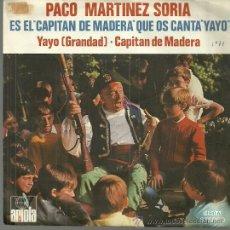 Discos de vinilo: PACO MARTINEZ SORIA SINGLE SELLO ARIOLA AÑO1971 EDITADO EN ESPAÑA. Lote 52471904