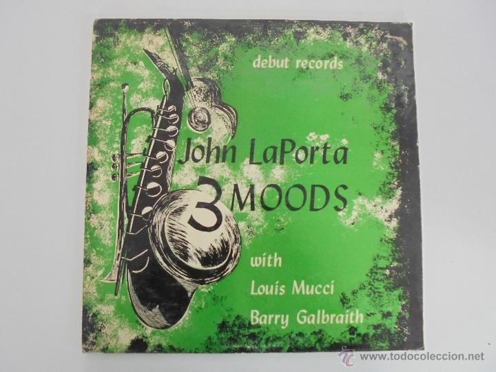 Discos de vinilo: JOHN LAPORTA 3 MOODS WITH LOUIS MUCCI BARRY GALBRAITH. DEBUT RECORDS NEW YORK. SIN FECHAR. VER FOTOS - Foto 3 - 52473234