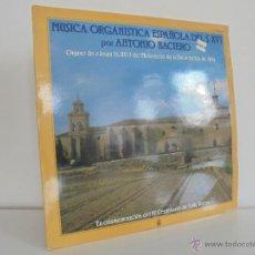 Discos de vinilo: MUSICA ORGANISTICA ESPAÑOLA DEL SIGLO. XVI. ANTONIO BACIERO. VER FOTOGRAFIAS ADJUNTAS.HISPA VOX 1982. Lote 52476091