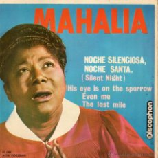 Discos de vinilo: MAHALIA JACKSON, EP, SILENT NIGHT + 3, AÑO 1963. Lote 52476107