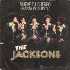 Discos de vinilo: SINGLE THE JACKSONS MUEVE TU CUERPO EDITADO POR CBS ESPAÑA 1978. Lote 52483169