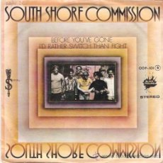 Discos de vinilo: SINGLE SOUTH SHORE COMMISSION - BEFORE YOU'VE GONE EDITADO EN ESPAÑA ZAFIRO 1976. Lote 52483382