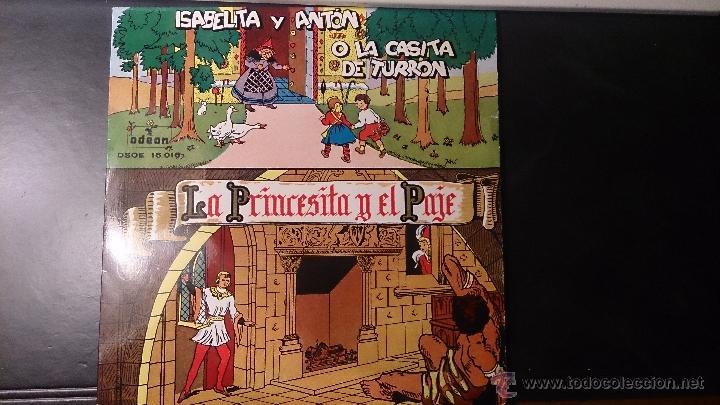 DISCO LA PRINCESA Y EL PAJE ISABELITA Y ANTON O LA CASITA DE TURRON (Música - Discos de Vinilo - Maxi Singles - Música Infantil)