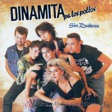 Discos de vinilo: DINAMITA PA LOS PÒLLOS - SIN RODEOS - LP - AÑO 1990. Lote 52498995