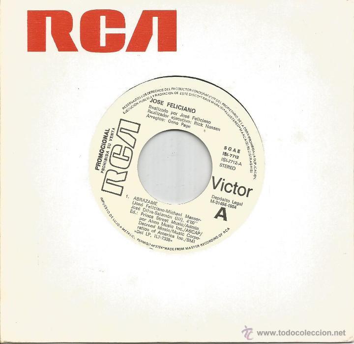 JOSE FELICIANO-ABRAZAME + TEMA DE SUSANA SINGLE VINILO 1984 PROMOCIONAL SIN PORTADA SPAIN (Música - Discos - Singles Vinilo - Grupos y Solistas de latinoamérica)