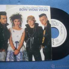 Discos de vinilo: BOW BOW BOW DO YOU WANNA HOLD ME? SINGLE SPAIN 1983 PDELUXE. Lote 52507374