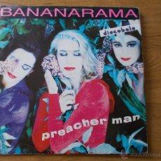Discos de vinilo: BANANARAMA. PREACHER MAN MAXI 12 . Lote 52529150