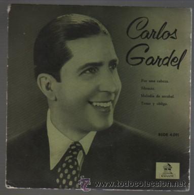 DISCO EP DE CARLOS GARDEL - POR UNA CABEZA - ODEON BSOE 4091 (Música - Discos - Singles Vinilo - Grupos y Solistas de latinoamérica)