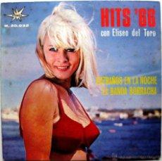 Dischi in vinile: ELISEO DEL TORO - HITS' 66 - EXTRAÑOS EN LA NOCHE - SINGLE MARFER 1966 BPY. Lote 52533489