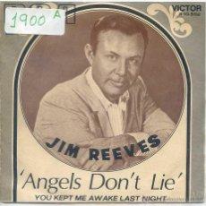 Discos de vinilo: JIM REEVES / ANGELS DON'T LIE / YOU KEPT ME AWAKE LAST NIGHT (SINGLE PROMO 1970). Lote 52540338
